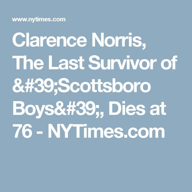 Clarence Norris, The Last Survivor of 'Scottsboro Boys', Dies at 76 - NYTimes.com