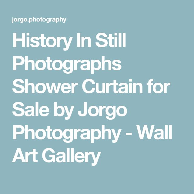 History In Still Photographs Shower Curtain for Sale by Jorgo Photography - Wall Art Gallery