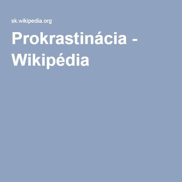 Prokrastinácia - Wikipédia
