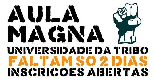 A Aula Magna da Universidade da Tribo começa dentro de 2 dias e vai mesmo esgotar! Mais sobre a aula magna aqui: http://brunopatricialima.com/e/aula_magna