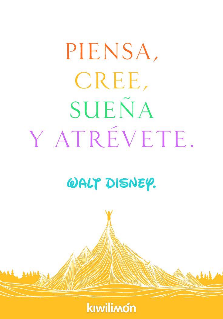 Frase | Quote | kiwifrase | Piensa, cree, sueña y atrévete.