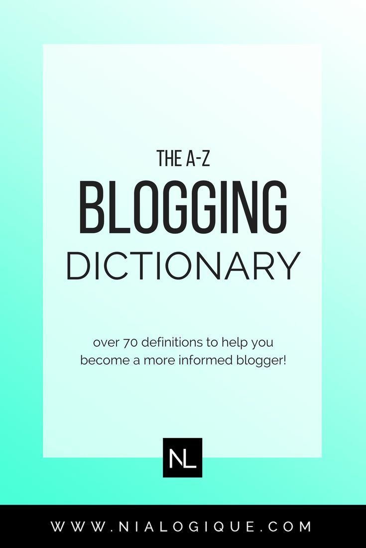 The A-Z Blogger's Dictionary | From terms like affiliate marketing to lead magnets to white hat SEO — There are over 70 blogging definitions listed in this post, that will help you become a more informed blogger.