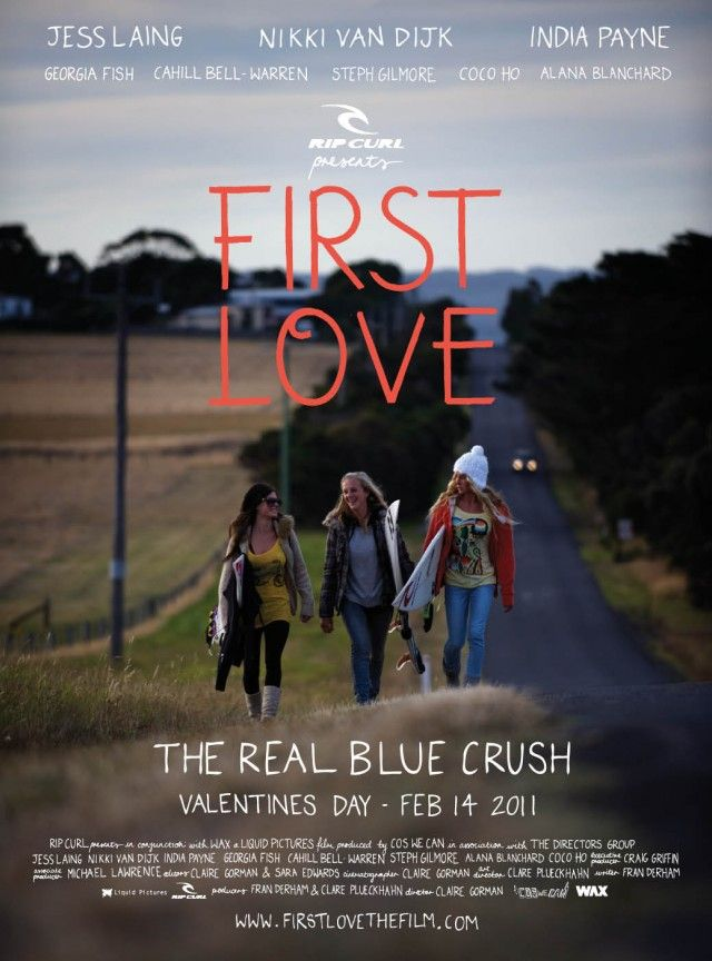 First Love - surfing movie with pro surfers, Nikki Van Dijk, Jess Laing, and India Payne.