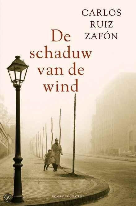 De schaduw van de wind - Carlos Ruiz Zafon - http://wieschrijftblijft.com/leesbeleving-januari-2016/