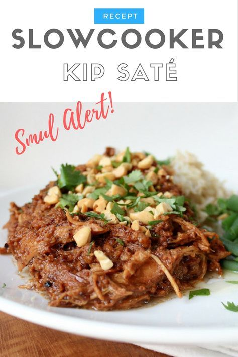 Recept | Slow Cooker Kip Saté