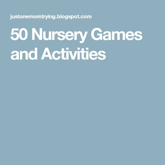 50 Nursery Games and Activities