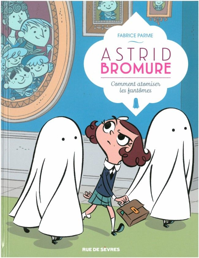 Astrid Bromure, chasse aux fantômes http://www.ligneclaire.info/parme-33653.html