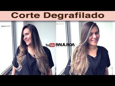 Corte de Cabello Degrafilado RAUL ROA ESTILISTA - YouTube