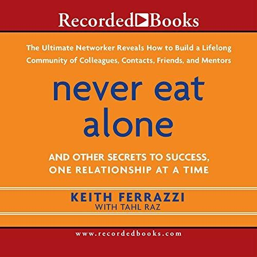 AUDIOBOOK - Never Eat Alone