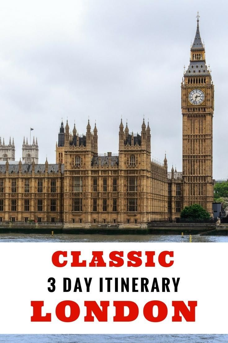 London travel - Classic itinerary for 3 days in London. Big Ben, Tower of London, Covent Garden and more things to do, where to stay