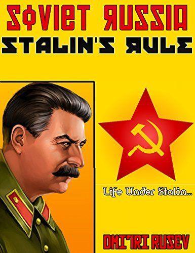 Soviet Russia - Stalin's Rule, http://www.amazon.com/dp/B00LK30K3S/ref=cm_sw_r_pi_awdm_3..cwb1KJDWQA