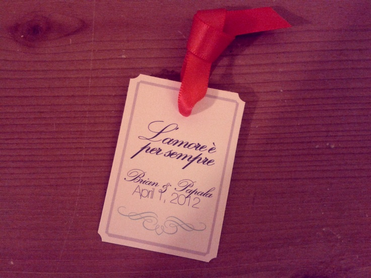 Wedding Favor Tags For Traditional Jordan Almond Bags Saying In Italian Means Love Is Forever