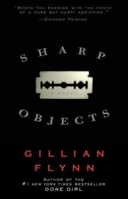 Sharp Objects by Gillian Flynn. Everyone's raving about Gone Girl, but honestly, I like her first book best.