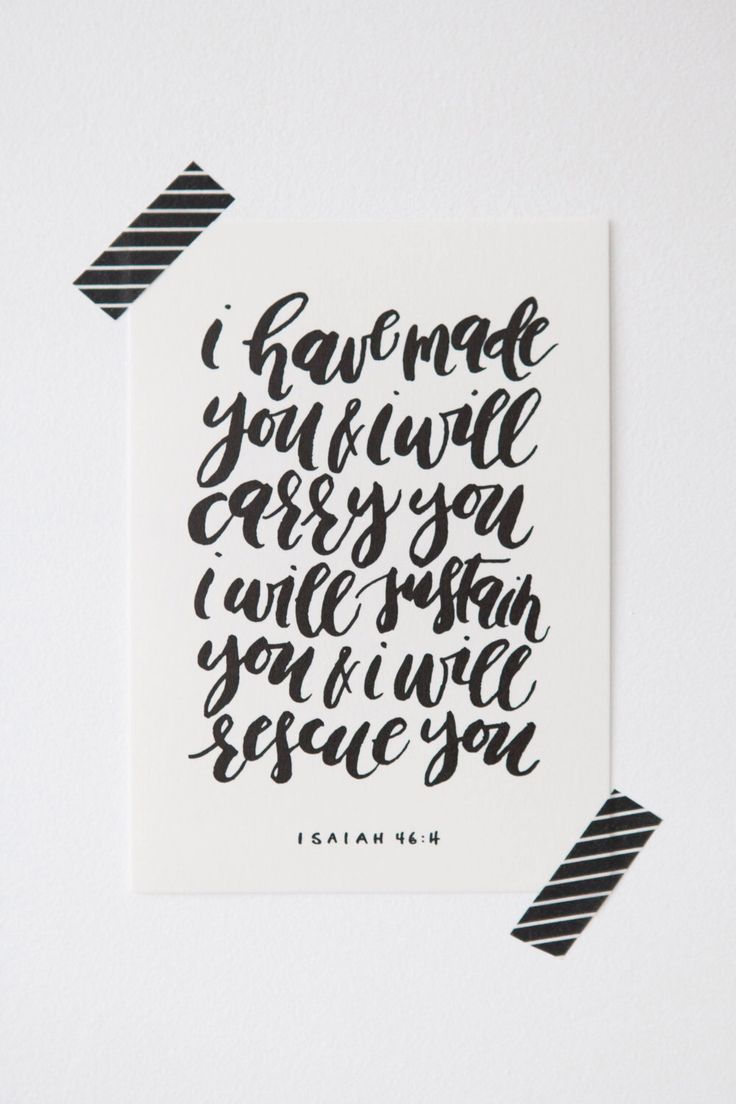 5x7 Calligraphy Bible Verse // Isaiah 46 by WrittenWordDesign on Etsy https://www.etsy.com/listing/205021395/5x7-calligraphy-bible-verse-isaiah-46