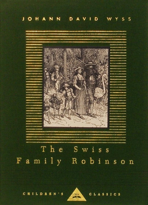 The Swiss Family Robinson, by Johann David Wyss. Possibly the best classic adventure story ever written.