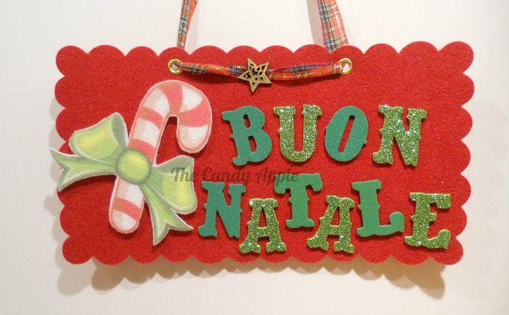 """Targa """"Buon Natale"""" Candy Bar in feltro e gomma crepla creata con l'aiuto di Sizzix Big Shot"""