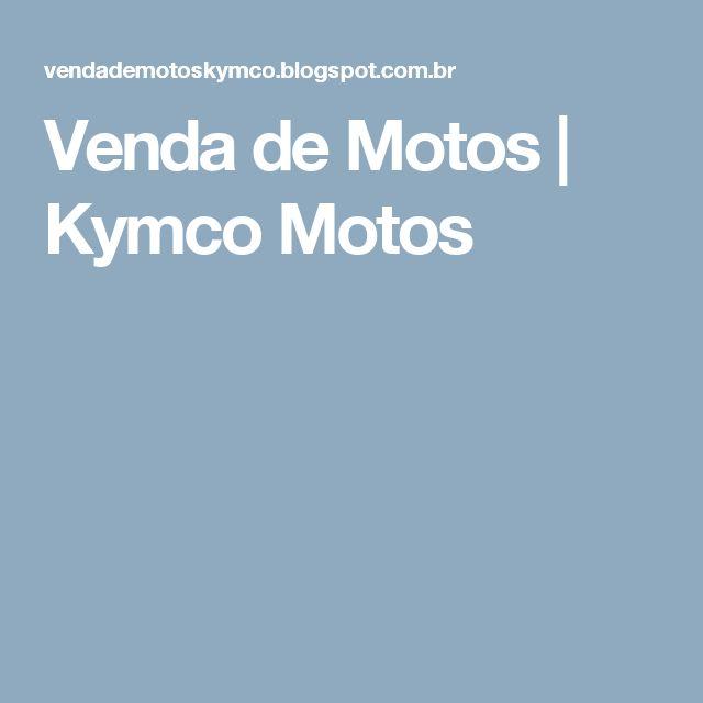 Venda de Motos   Kymco Motos
