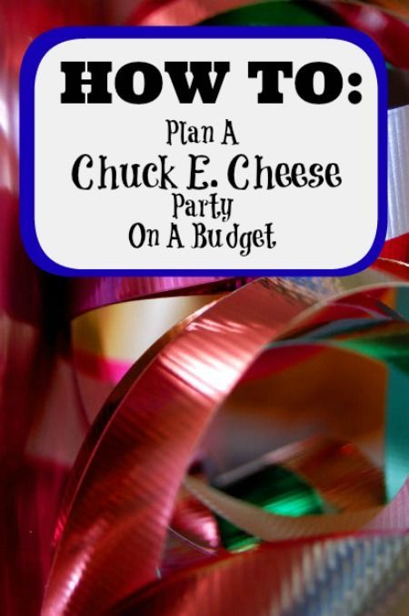 How to Plan a Chuck E. Cheese Party on a Budget