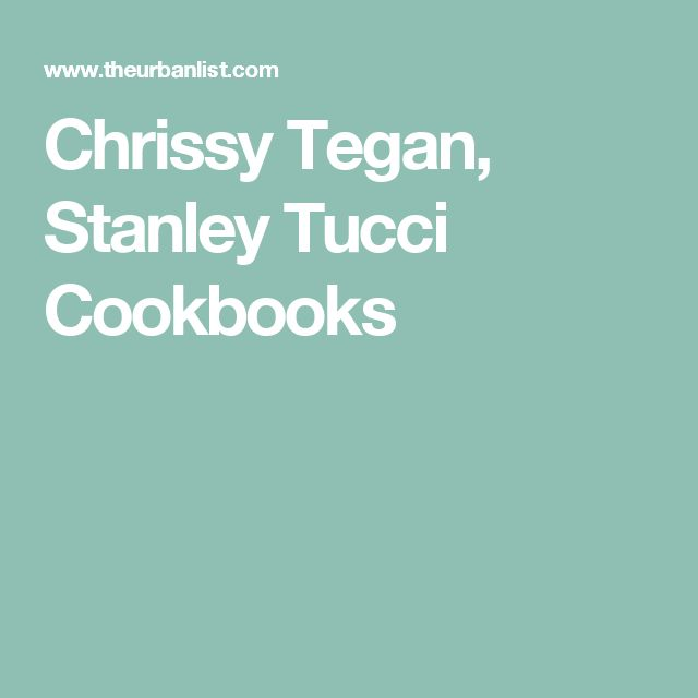 Chrissy Tegan, Stanley Tucci Cookbooks