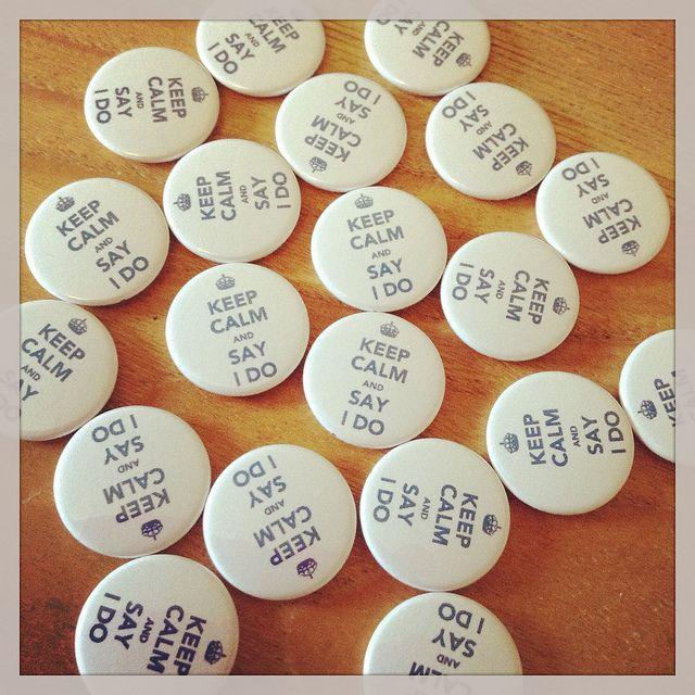 Keep Calm and Say I Do Wedding Badges - koolbadges.com