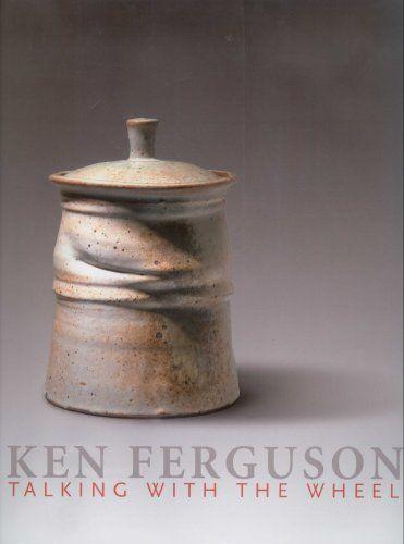 24 Best Clay Artist Ken Ferguson Images On Pinterest