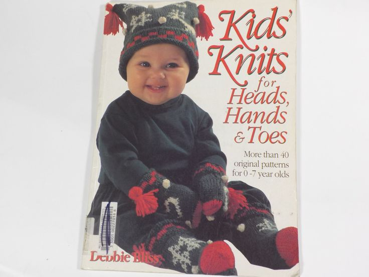 Kids Knits for Head Hands and Toes Knitting Pattern Book by Debbie Bliss 1992 by…