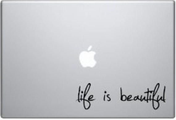 "Life is Beautiful Vinyl Decal Sticker for 11"", 13"" and 15"" Apple Laptop Macbook Air Pro - USA SELLER from SameSameDecal on Etsy."