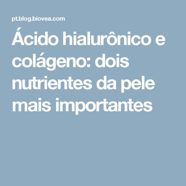 Ácido hialurônico e colágeno: dois nutrientes da pele mais importantes