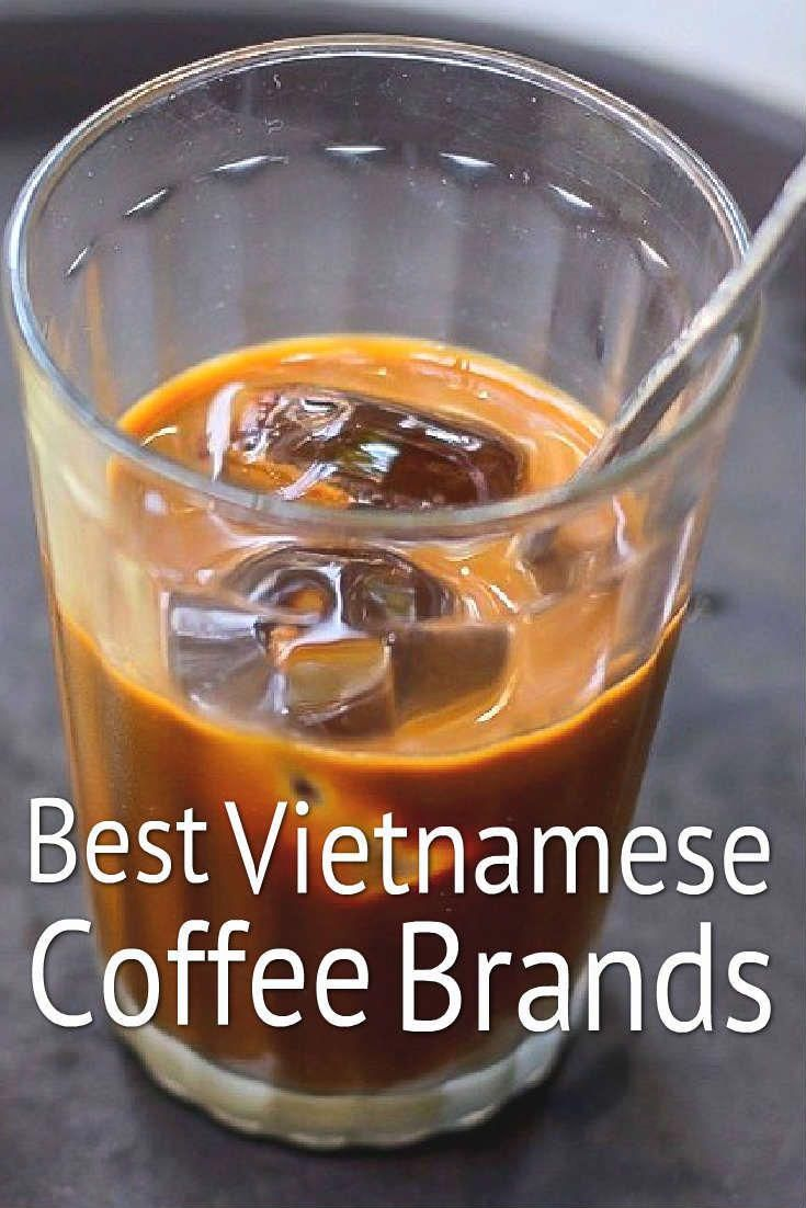 5 Best Vietnamese Coffee Brands And How To Find Them 2caffeinated Vietnamese Coffee Coffee Branding Coffee Recipes