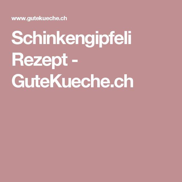 Schinkengipfeli Rezept - GuteKueche.ch