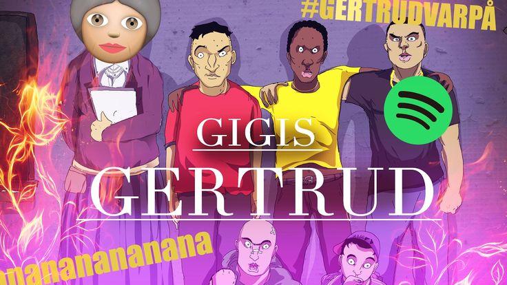Gigis - Gertrud