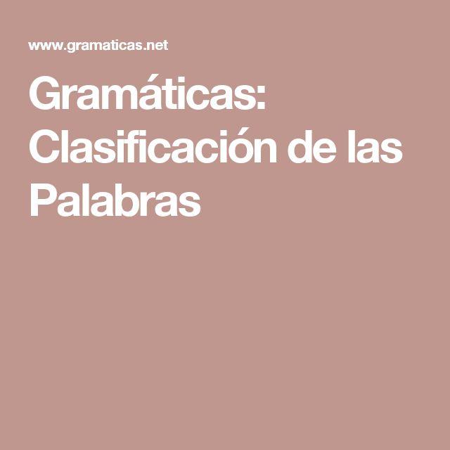 Gramáticas: Clasificación de las Palabras