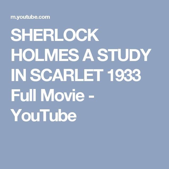 SHERLOCK HOLMES   A STUDY IN SCARLET 1933 Full Movie - YouTube