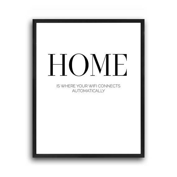 Modern art print, Home is where WIFI, Scandinavian art, Minimalist print, Nordic wall art, Wall art, Home wall print, Typography art print