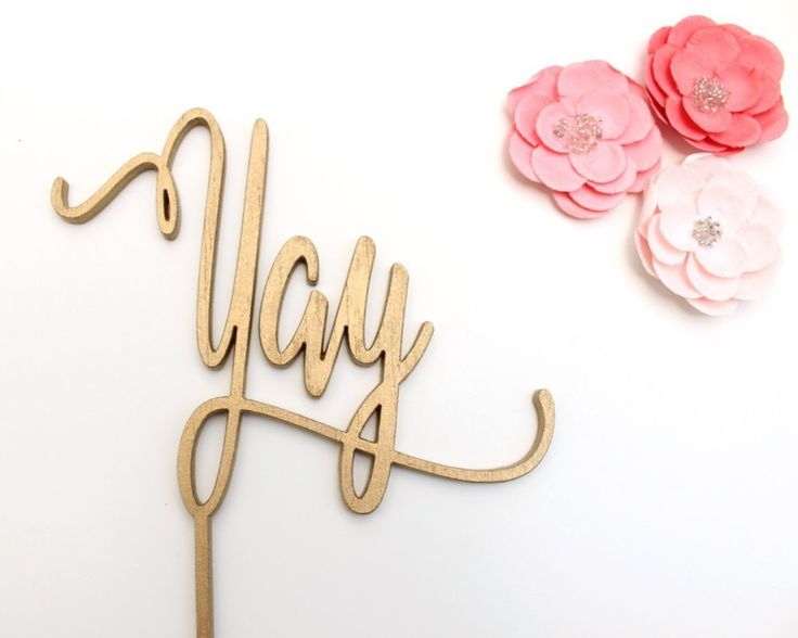 """Yay Cake Topper - Yay Topper - Yay Party Topper - Yay Celebration Cake Topper - Engagement Cake Topper - Party Cake Topper Gold Cake Topper. What's Included in your purchase: 1. Cake Topper Made of 1/4"""" Baltic Birch Wood (More Durable and thicker than most on the market) 2. Shipping with Tracking: Know when it will be arriving.""""Yay"""" Cake Topper Size: 5"""" W x 4"""" H Stakes/Picks 0.15"""" W x 4"""" H Total Cake Topper Size 5"""" W x 8"""" H."""