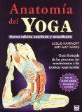 Anatomía del yoga / Leslie Kaminoff, Amy Matthews ; ilustrado por Sharon Ellis