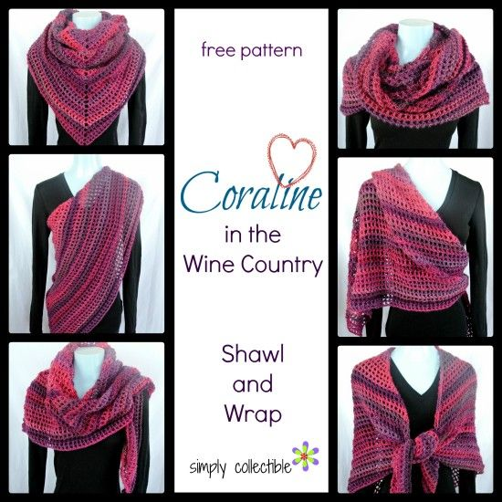 Make this fabulous fashion piece in a weekend! Coraline in the Wine Country, Shawl and Wrap will be the best gift ever and it's a free #crochet pattern by Celina Lane, Simply Collectible #diy