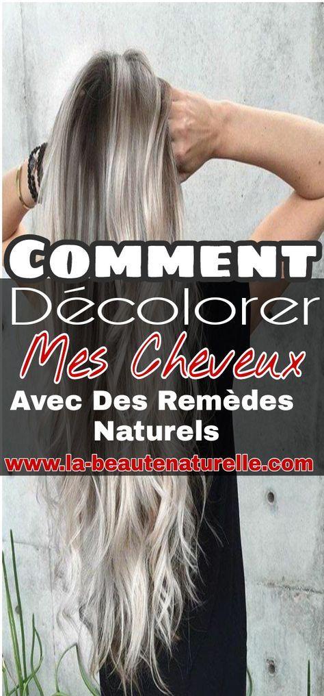 Comment décolorer mes cheveux avec des remèdes naturels # ...