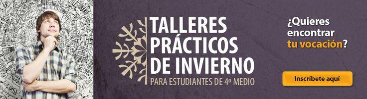 Si estás en 4to Medio, encuentra tu vocación, participa de los Talleres Prácticos 2014 para que experimentes y practiques lo que más te gusta. INSCRÍBETE! #estudiantes #secundarios #chile #taller