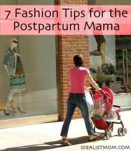 7 Fashion Tips for the Postpartum Mama