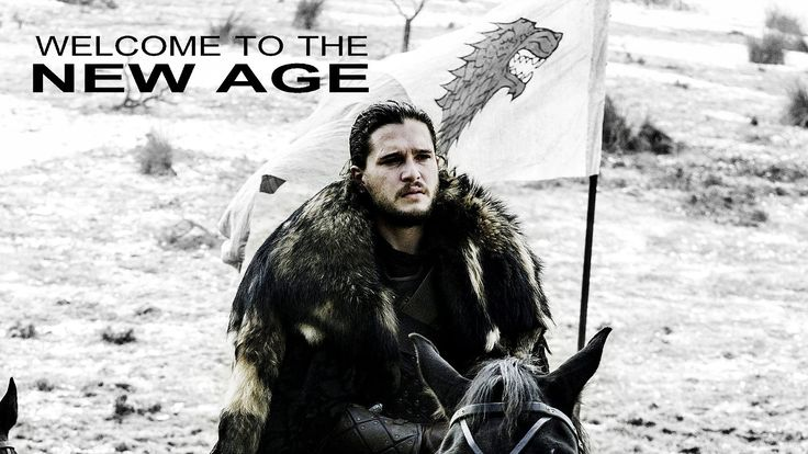 (GoT) Jon Snow - The King in the North // Welcome to the New Age
