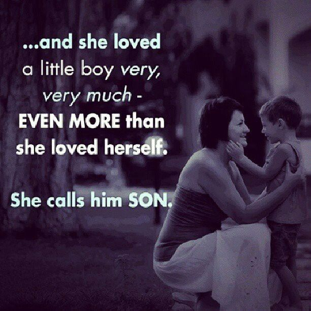 Mother And Son Love Quotes Endearing 35 Best The Love Between A Mother & Her Son  Images On Pinterest
