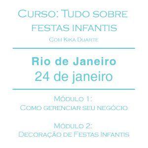 Curso: Tudo sobre festas infantis – Rio de Janeiro – 24 de Janeiro