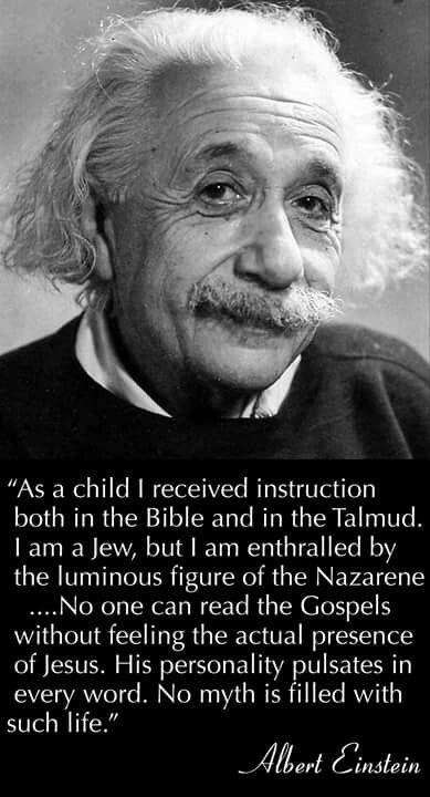 Albert Einstein glorified His Saviour, Jesus Christ.