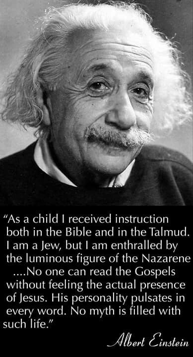 Albert Einstein glorified His Saviour, Jesus Christ.