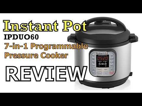 Instapot IPDUO60 Electric Pressure Cooker Review - YouTube