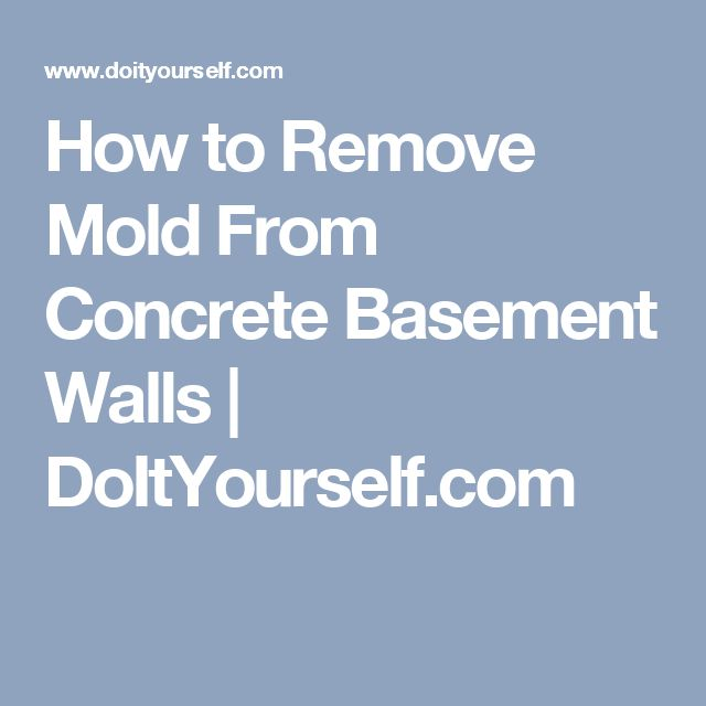 9 Affordable Ways To Dry Up Your Wet Basement For Good: Best 25+ Concrete Basement Walls Ideas On Pinterest