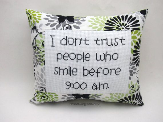 Funny Cross Stitch Pillow, Black White And Green Pillow, Morning Person Quote