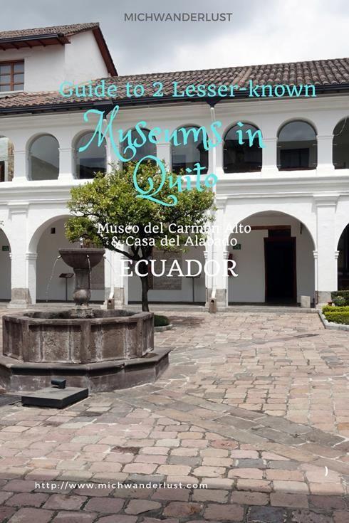 2 lesser-known museums in Quito | #Ecuador | Museo del Carmen Alto | Casa del Alabado | Things to do in #Quito | #Travel