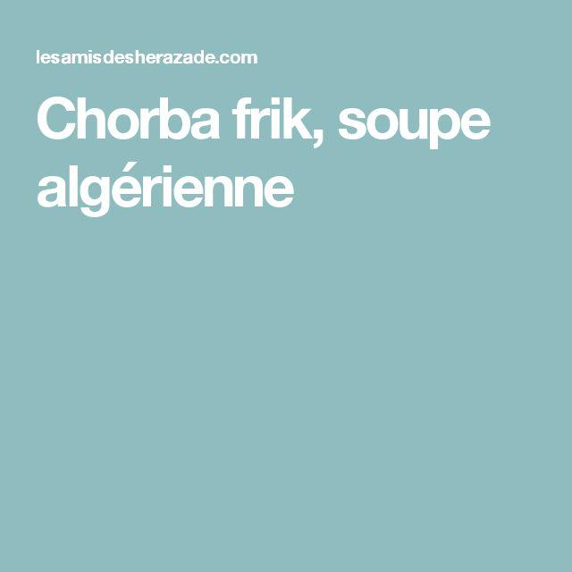 Chorba frik, soupe algérienne
